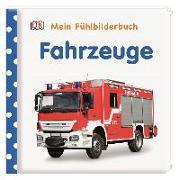 Cover-Bild zu Jaekel, Franziska: Mein Fühlbilderbuch. Fahrzeuge