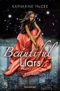 Cover-Bild zu McGee, Katharine: Beautiful Liars, Band 3: Geliebte Feindin