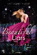 Cover-Bild zu McGee, Katharine: Beautiful Liars, Band 1: Verbotene Gefühle (eBook)
