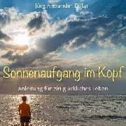 Cover-Bild zu Sonnenaufgang im Kopf (Audio Download)