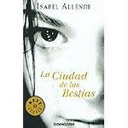 Cover-Bild zu Allende, Isabel: La Ciudad de las Bestias