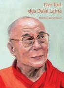 Cover-Bild zu Der Tod des Dalai Lama von Ennenbach, Matthias