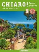 Cover-Bild zu Chiaro! A2 - Nuova edizione. Der Italienischkurs - Kurs- und Arbeitsbuch mit Audios und Videos online von De Savorgnani, Giulia