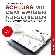 Cover-Bild zu Schluss mit dem ewigen Aufschieben (Audio Download) von Rückert, Hans-Werner