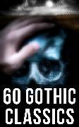 Cover-Bild zu 60 Gothic Classics (eBook) von Hawthorne, Nathaniel