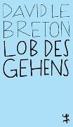 Cover-Bild zu Lob des Gehens von Le Breton, David