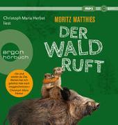 Cover-Bild zu Der Wald ruft von Matthies, Moritz