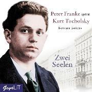 Cover-Bild zu Tucholsky, Kurt: Zwei Seelen (Audio Download)