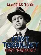 Cover-Bild zu Tucholsky, Kurt: Gesammelte Werke (eBook)