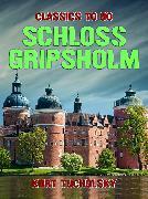Cover-Bild zu Tucholsky, Kurt: Schloss Gripsholm (eBook)
