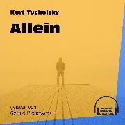 Cover-Bild zu Tucholsky, Kurt: Allein (Ungekürzt) (Audio Download)