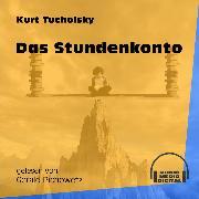 Cover-Bild zu Tucholsky, Kurt: Das Stundenkonto (Ungekürzt) (Audio Download)