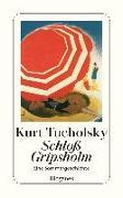 Cover-Bild zu Tucholsky, Kurt: Schloss Gripsholm