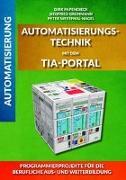 Cover-Bild zu Automatisierungstechnik mit dem TIA-Portal von Grohmann, Siegfried