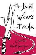 Cover-Bild zu The Devil Wears Prada von Weisberger, Lauren