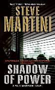 Cover-Bild zu Shadow of Power von Martini, Steve