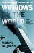 Cover-Bild zu Windows on the World von Beigbeder, Frederic