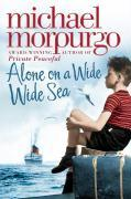 Cover-Bild zu Alone on a Wide Wide Sea von Morpurgo, Michael
