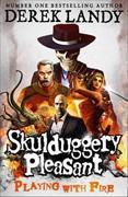Cover-Bild zu Skulduggery Pleasant 02. Playing with Fire von Landy, Derek