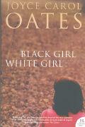 Cover-Bild zu Black Girl / White Girl von Oates, Joyce Carol