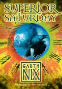Cover-Bild zu The Keys to the Kingdom 06. Superior Saturday von Nix, Garth
