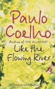 Cover-Bild zu Like the Flowing River von Coelho, Paulo