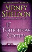 Cover-Bild zu If Tomorrow Comes von Sheldon, Sidney