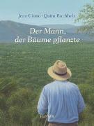 Cover-Bild zu Der Mann, der Bäume pflanzte von Giono, Jean