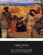 Cover-Bild zu Taylor, Thomas: The Eleusinian and Bacchic Mysteries (eBook)