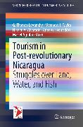 Cover-Bild zu Taylor, Matthew J.: Tourism in Post-revolutionary Nicaragua (eBook)