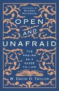 Cover-Bild zu Taylor, W. David O.: Open and Unafraid (eBook)