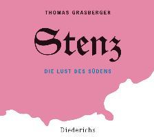 Cover-Bild zu Stenz von Grasberger, Thomas
