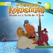Cover-Bild zu Siegner, Ingo: Der Kleine Drache Kokosnuss - Hörspiel zur 2. Staffel der TV-Serie 12 (Audio Download)