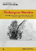 Cover-Bild zu Verborgene Wunden (eBook) von Kunz, Erika (Beitr.)