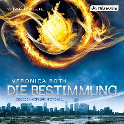 Cover-Bild zu Roth, Veronica: Die Bestimmung (Audio Download)