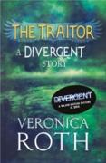 Cover-Bild zu Roth, Veronica: Traitor: A Divergent Story (eBook)