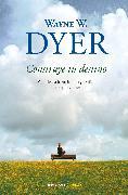 Cover-Bild zu Dyer, Wayne W.: Construye tu destino / Manifest Your Destiny