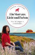 Cover-Bild zu Lindström, Sylvia B.: Ein Meer aus Licht und Farben (eBook)