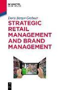 Cover-Bild zu Strategic Retail Management and Brand Management (eBook) von Berger-Grabner, Doris