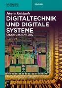 Cover-Bild zu Digitaltechnik und digitale Systeme (eBook) von Reichardt, Jürgen
