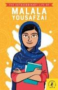 Cover-Bild zu The Extraordinary Life of Malala Yousafzai von Noor Khan, Hiba Noor