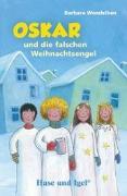 Cover-Bild zu Oskar und die falschen Weihnachtsengel / Neuausgabe. Schulausgabe von Wendelken, Barbara