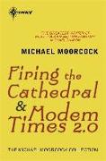 Cover-Bild zu Firing the Cathedral (eBook) von Moorcock, Michael