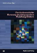 Cover-Bild zu Psychodynamische Beratung in pädagogischen Handlungsfeldern (eBook) von Steinhardt, Kornelia (Beitr.)