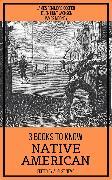 Cover-Bild zu 3 books to know Native American (eBook) von Cooper, James Fenimore