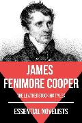 Cover-Bild zu Essential Novelists - James Fenimore Cooper (eBook) von Cooper, James Fenimore