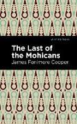 Cover-Bild zu The Last of the Mohicans (eBook) von Cooper, James Fenimore