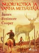 Cover-Bild zu Nuori kotka ja vanha metsastaja (eBook) von James Fenimore Cooper, Cooper