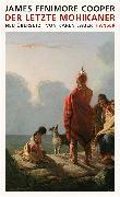 Cover-Bild zu Der letzte Mohikaner von Cooper, James Fenimore