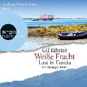 Cover-Bild zu Weiße Fracht - Lost in Fuseta (Gekürzte Lesung) (Audio Download) von Ribeiro, Gil